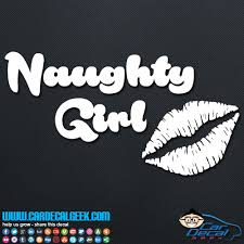 Naughty Girl Vinyl Car Window Decal Sticker Graphic