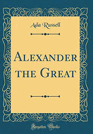 ada russell - alexander the great - AbeBooks