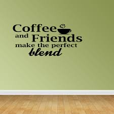Coffee And Friends Quote Vinyl Decals Coffee Decal Gift For Friend Pc218 Walmart Com Walmart Com
