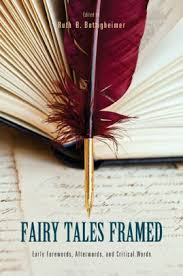 Fairy Tales Framed: Early Forewords, Afterwords, and Critical Words by Ruth  B. Bottigheimer, Paperback | Barnes & Noble®