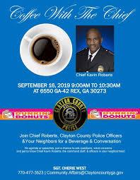 Coffee with the Chief (Clayton County Police Department) — Nextdoor —  Nextdoor