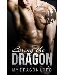 Loving The Dragon (My Dragon Lord Book 3) by Abby Fox