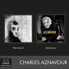 Aznavour, Charles - Hier Encore/Jazznavour - Amazon.com Music