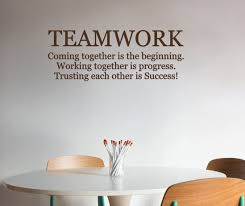 Teamwork Coming Together Is The Beginning M 136 Office Wall Quote School Classroom Vinyl Wall Lettering Motivational Wall Decal Vinyl Wall Expressions