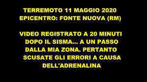 TERREMOTO 11 Maggio 2020 (Fonte Nuova) - YouTube
