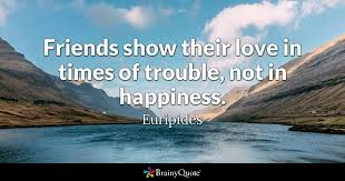 euripides friends show their love in times of trouble