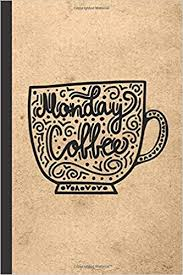 monday coffee caffeine but first coffee nurses cup of joe