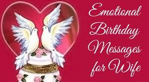 emotional birthday messages for wife emotional birthday wishes