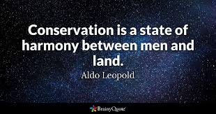 aldo leopold conservation is a state of harmony between