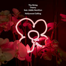 The String Theory - Hollywood Calling (feat. Addie Hamilton)