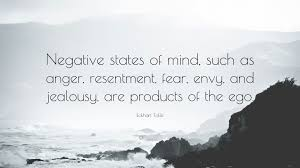 """eckhart tolle quote """"negative states of mind such as anger"""