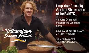Leap Year Dinner by Adrian Richardson at the RVMYC - 29 FEB 2020
