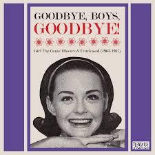 GOODBYE, BOYS, GOODBYE! - GIRL POP GEMS: OBSCURE & UNRELEASED  (1963-1967)/V.A. (GIRL POP/FRENCH POP)|OLD  ROCK|ディスクユニオン・オンラインショップ|diskunion.net