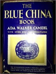 Blue (The) China Book: Camehl, Ada Walker: Amazon.com: Books