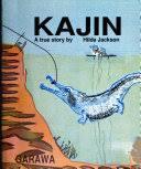 Kajin: a true story - Hilda Jackson - Google Books