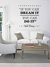 Amazon Com If You Can Dream It You Can Do It Quote Mural Wall Decal For Home Bedroom Living Room Removable Wall Stickers J80 Wide 28 X28 Height Baby