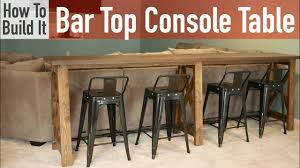 diy bar top console table you