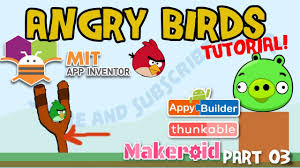 app inventor angry birds game tutorial make angry birds app ...