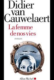 """Résultat de recherche d'images pour """"la femme de nos vies cauwelaert"""""""