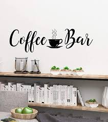 Amazon Com Yilooom Coffee Bar Decal Coffee Bar Wall Decal Coffee Bar Vinyl Decal Coffee Wall Decal Coffee Decal Coffee Decor Coffee Bar Sign Coffee Sign 22 Inch In Width Kitchen Dining