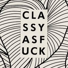Classy Af Vinyl Decal Classy Af Wine Glass Tumbler T Shirt Etsy