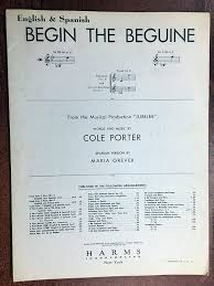 Amazon.com: BEGIN THE BEGUINE (1935 Cole Porter SHEET MUSIC) Excellent  condition, for baritone, in the key of B Flat: Entertainment Collectibles