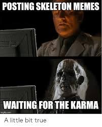 memes waiting for the karma flip
