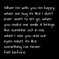 when i m you i m happy when we hug its like i don t ever