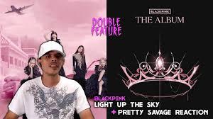Blackpink - Light Up The Sky (Trailer) + Pretty Savage