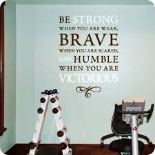 Be Strong Brave And Humble Embellished Version Workout Rooms At Home Gym Gym Decor