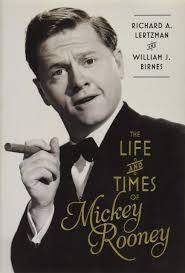 The Life and Times of Mickey Rooney: Lertzman, Richard A., Birnes ...