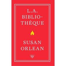 L.A. bibliothèque - broché - Susan Orlean, Sylvie Schneiter ...