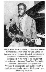 This Is Blind Willie Johnson a Bluesman Whose Mother Blinded Him ...