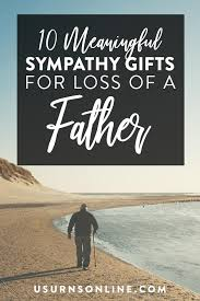sympathy gifts for loss of father
