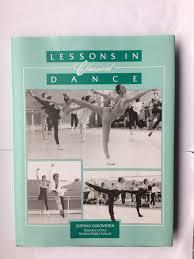 Lessons in Classical Dance by Golovkina, Sophia; Lawson, Joan: Fine  Hardcover (1991) 1st Edition | Beach Hut Books