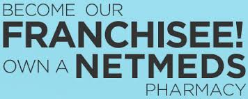 Get Netmeds Franchise - Own a Pharmacy