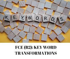 fce b2 key word transformations