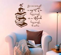 Wall Decal Inspirational Quotes Cup Of Tea Large Enough Book Etsy