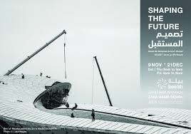 shaping the future exhibition at the sharjah architecture
