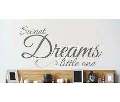 Design With Vinyl Sweet Dreams Little One Wall Decal Wayfair