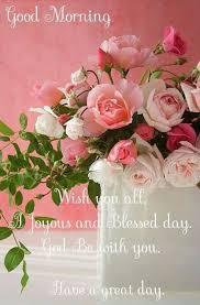 good morning wishing you a joyous day