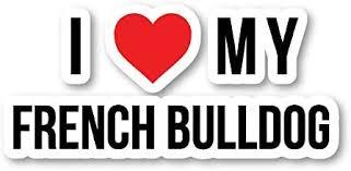 Amazon Com French Bulldog Sticker Dog Love Heart Stickers Laptop Stickers 2 5 Vinyl Decal Laptop Phone Tablet Vinyl Decal Sticker S9110 Kitchen Dining