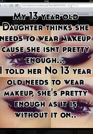 makeup should 13 year olds wear