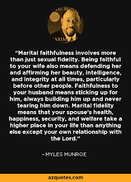 myles munroe quote marital faithfulness involves more than just