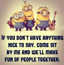 friendship quotes funny minions quotes and sayings quotes