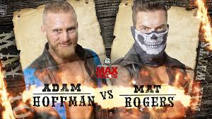 Once upon a time in Max-Watts - Adam Hoffman Vs Mat Rogers - Pro Wrestling  Australia