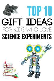 Gifts for Kids Who Love Science Experiments