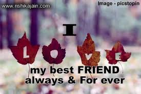 i love my best friend inspirational quotes pictures