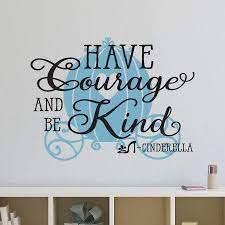 Amazon Com Have Courage And Be Kind Decals Cinderella Wall Decals For Kids Room Girls Have Courage And Be Kind With Princess Carriage For Girls Nursery Baby Gift Kids Decal Cinderella Wall Decals