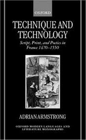 Technique and Technology : Adrian Armstrong : 9780198159896